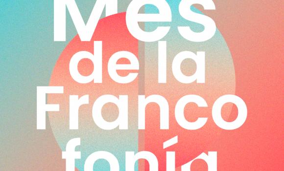 FRANCOFONÍA 2021 – Programa nacional